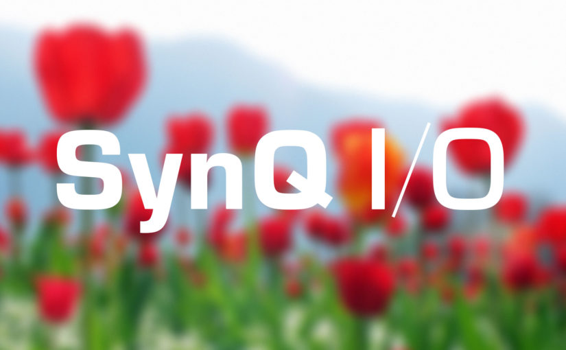 Introducing SynQ I/O